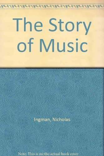 9780800874636: The Story of Music