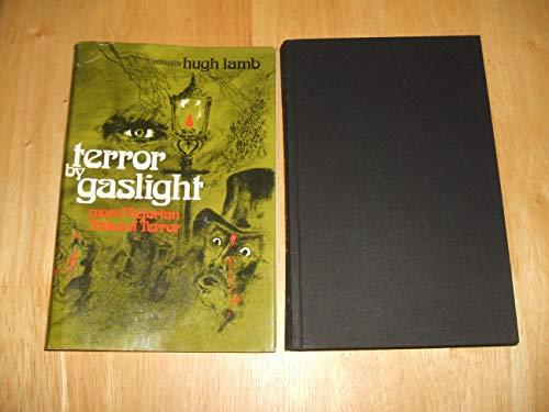 TERROR BY GASLIGHT: More Victorian Tales of: Lamb, Hugh (ed.)