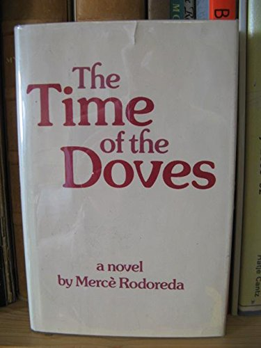 9780800877316: The time of the doves: A novel