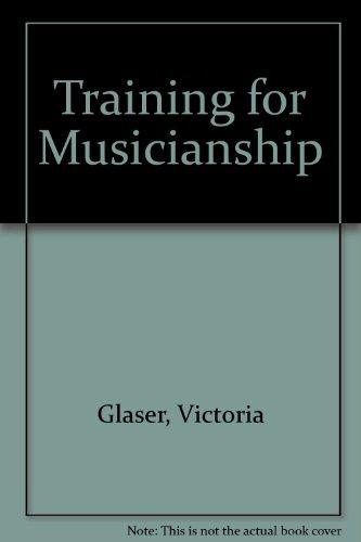 9780800878290: Training for Musicianship