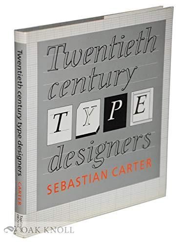 Twentieth Century Type Designers: Carter, Sebastian