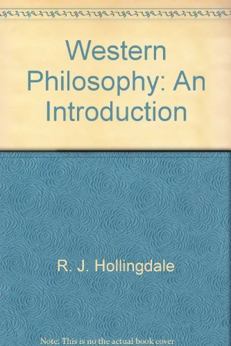 WESTERN PHILOSOPHY: AN INTRODUCTION: Hollingdale, R. J.