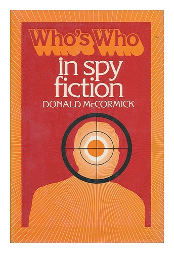 9780800882778: Who's Who in Spy Fiction