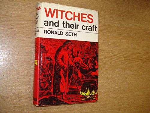 Witches and Their Craft: Seth, Ronald