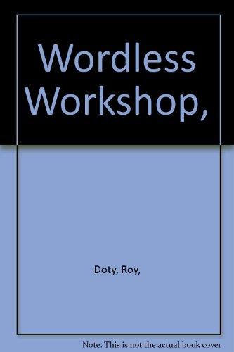 9780800885007: Wordless Workshop,