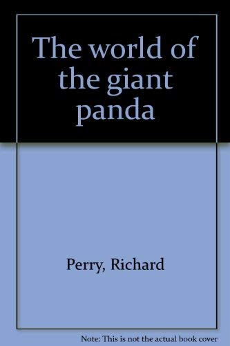 The World of the Giant Panda