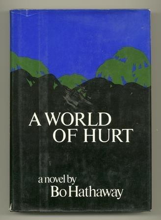 9780800885861: A world of hurt: A novel