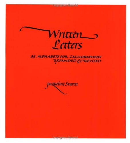 9780800887353: Written Letters: 33 Alphabets for Calligraphers