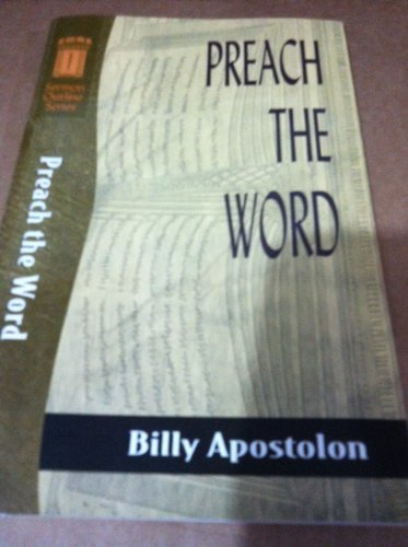 9780801000393: Preach the Word (Sermon Outline Series)