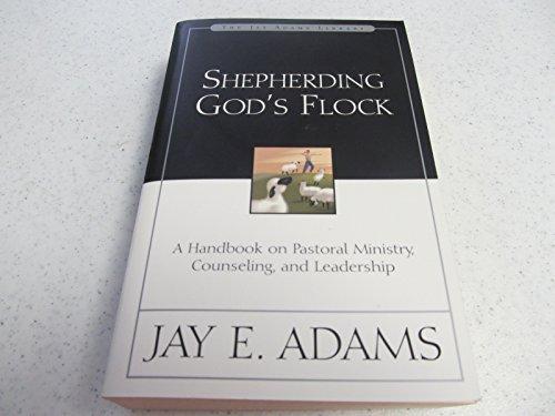 9780801000836: Title: The Pastoral Life Shepherding Gods Flock
