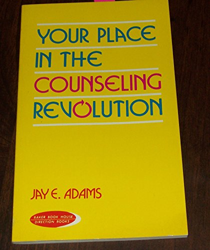 Your Place in the Counseling Revolution