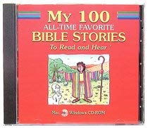My 100 All-Time Favorite Bible Stories (Bible Basics) - Baker Book House