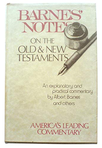 Notes on the New Testament - II Corinthians and Galatians: Barnes, Albert & Robert Frew (Ed)