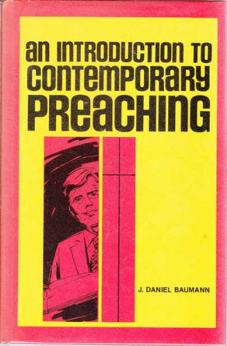 9780801005725: An introduction to contemporary preaching