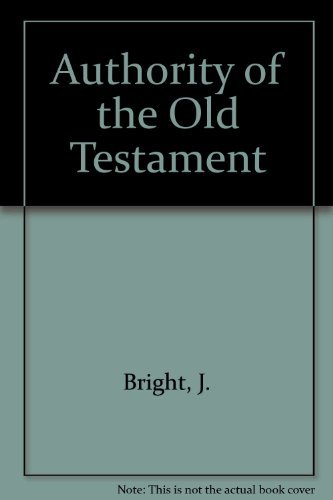 9780801006371: Authority of the Old Testament