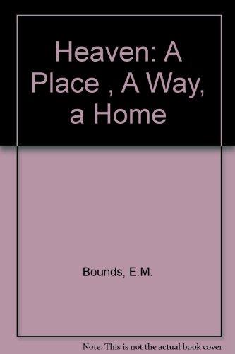 9780801006487: Heaven: A Place, A City, A Home