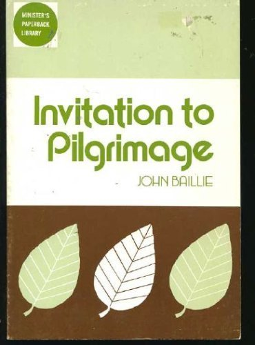 9780801006548: Invitation to Pilgrimage (Minister's Paperback Library)
