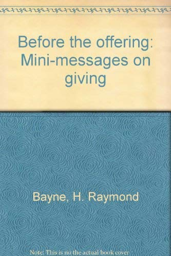 9780801006609: Before the offering: Mini-messages on giving