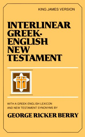 9780801007002: Interlinear Greek-English New Testament : With Greek-English Lexicon and New Testament Synonyms (King James version)