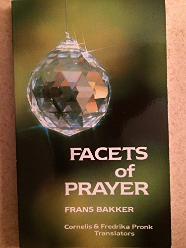 9780801007965: Facets Of Prayer
