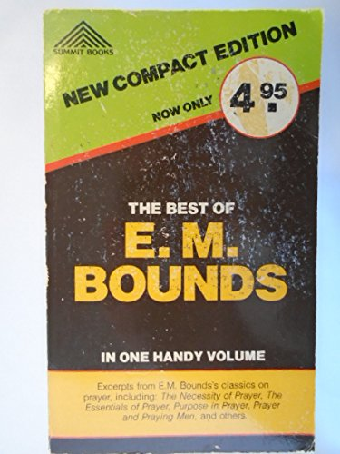9780801008085: Best of E.M. Bounds