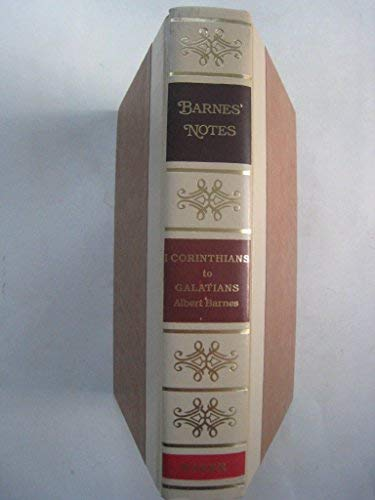 9780801008467: Notes on the New Testament: I Corinthians [to Galatians] (Barnes' notes)