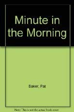 9780801008641: Minute in the Morning