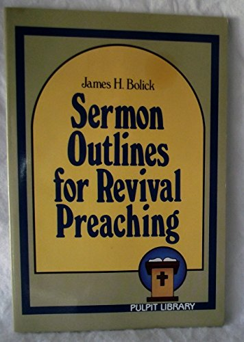 9780801009228: Sermon Outlines for Revival Preaching (Pulpit Library