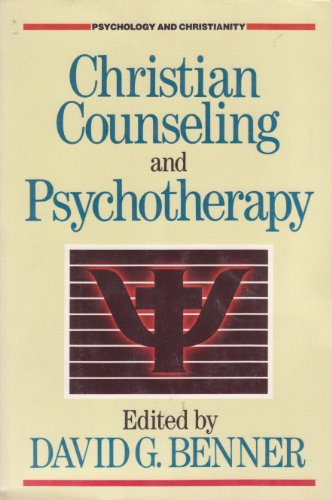 9780801009464: Christian Counseling and Psychotherapy (PSYCHOLOGY AND CHRISTIANITY)
