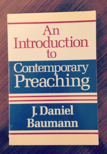 9780801009587: An Introduction to Contemporary Preaching