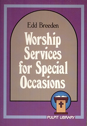 Worship Services for Special Occasions: Breeden, Edd