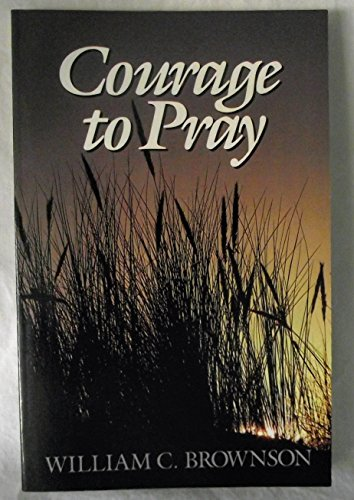 9780801009808: Courage to Pray