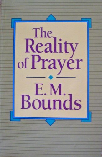 9780801010125: The Reality of Prayer