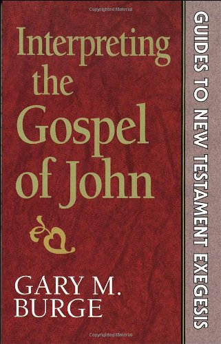 9780801010217: Interpreting the Gospel of John (Guides to New Testament exegesis)
