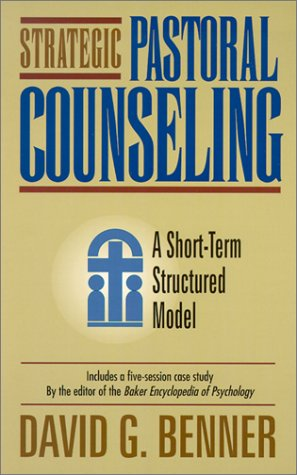 9780801010279: Strategic Pastoral Counseling: A Short-Term Structured Model