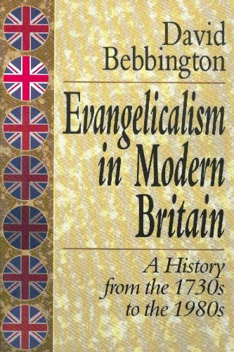 9780801010286: Evangelicalism in Modern Britain: A History from the 1730s to the 1980s