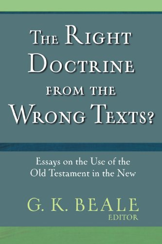 Right Doctrine From The Wrong Text?: BEALE GREFORY K (ED).