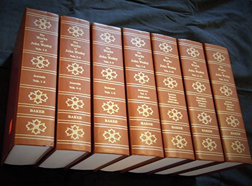 The Works of John Wesley, 3rd Edition (7 Volumes): Wesley, John