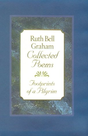 9780801011382: Ruth Bell Graham's Collected Poems