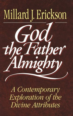9780801011542: God the Father Almighty: A Contemporary Exploration of the Divine Attributes