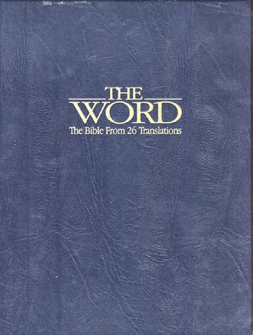 The Word: The Bible from 26 Translations