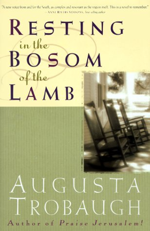 Resting in the Bosom of the Lamb: Trobaugh, Augusta