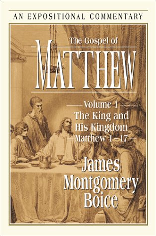 9780801012013: The Gospel of Matthew: Volume 1: The King and His Kingdom, Matthew 1-17 (Expositional Commentary)