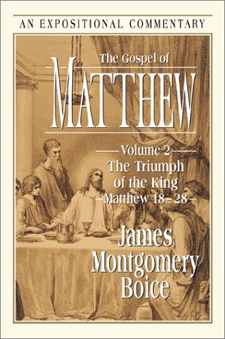 9780801012020: The Gospel of Matthew: The Triumph of the King Matthew 18-28 (Expositional Commentary)