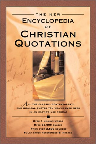 9780801012068: The New Encyclopedia of Christian Quotations