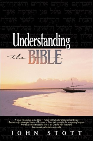 Understanding the Bible (9780801012297) by Stott, John R. W.