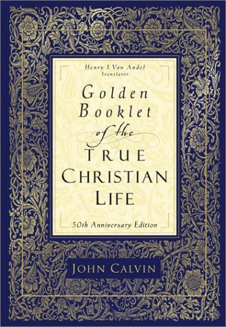 9780801012495: Golden Booklet of the True Christian Life