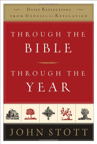 9780801012679: Through the Bible, Through the Year: Daily Reflections from Genesis to Revelation