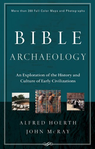 9780801012877: Bible Archaeology: An Exploration of the History and Culture of Early Civilizations