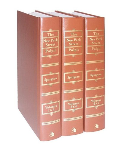 New Park Street Pulpit, The: 3 Volumes (0801012988) by Charles H. Spurgeon